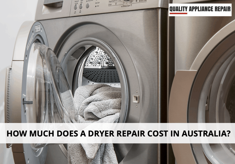 How much does a dryer repair cost in Australia?
